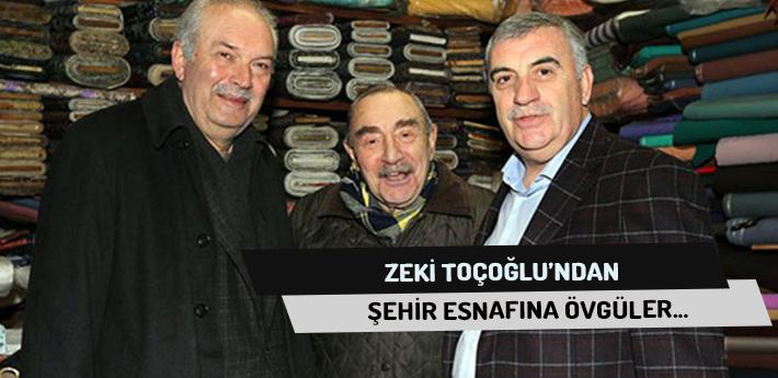 Esnafa Zeki Toçoğlu Ziyareti...