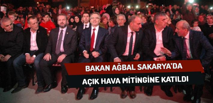 Bakan Ağbal Sakarya'da Açık Hava Mitingine Katıldı