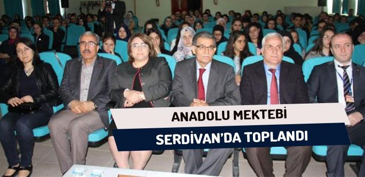 Anadolu Mektebi Serdivan'da Toplandı