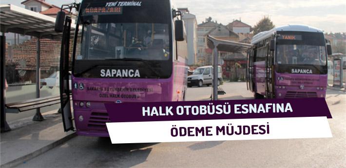 Halk Otobüsü Esnafına Ödeme Müjdesi