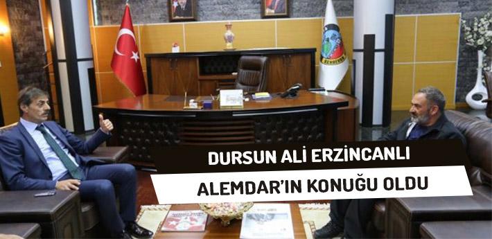 Dursun Ali Erzincanlı, Alemdar'ın Konuğu Oldu