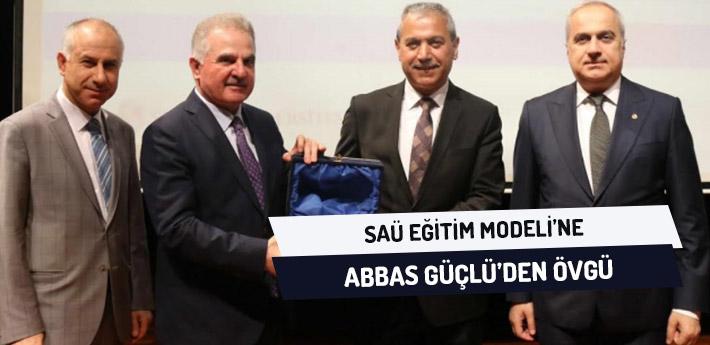 SAÜ, Eğitim Modeline Abbas Güçlü'den Övgü