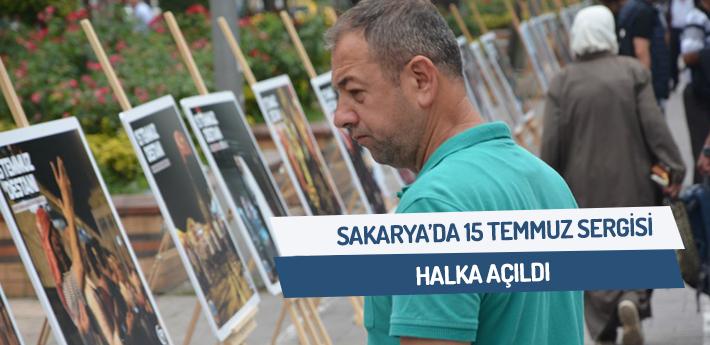 Sakarya'da 15 temmuz sergisi açıldı