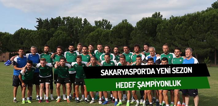 Sakaryaspor'da hedef şampiyonluk
