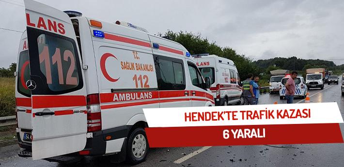 Hendek'te trafik kazası:6 yaralı