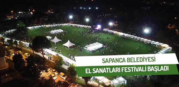 Sapanca belediyesi el sanatları festivali başlandı