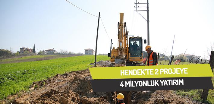 Hendek'te 2 projeye 4 milyonluk yatırım