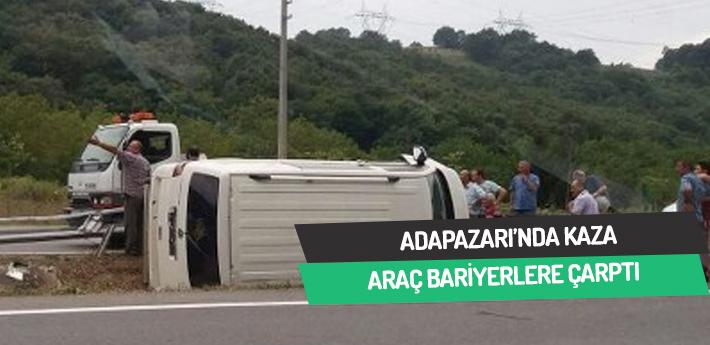Araç bariyerlere çarpıp devrildi