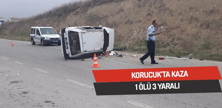 Korucuk'ta kaza,1 ölü 3 yaralı