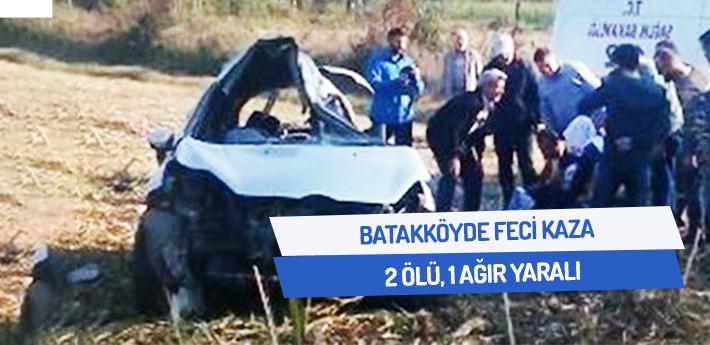 Batakköy'de feci kaza! 2 ölü, 1 ağır yaralı