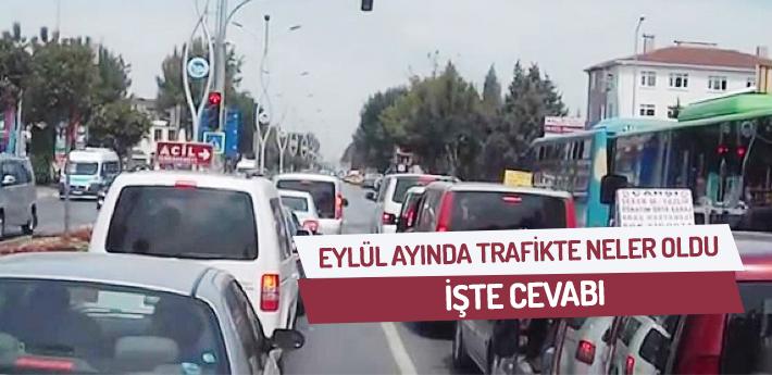 Eylül ayında trafikte neler oldu? İşte cevabı.