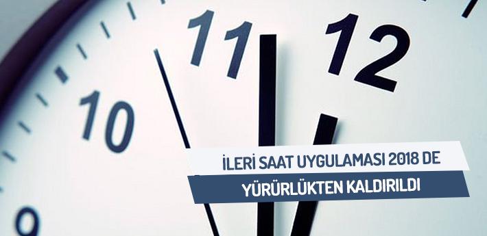 İleri saat uygulaması 2018'de