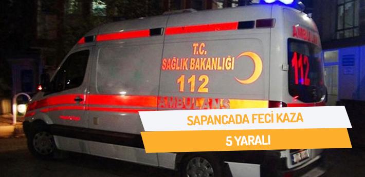 Sapanca'da feci kaza! 5 yaralı