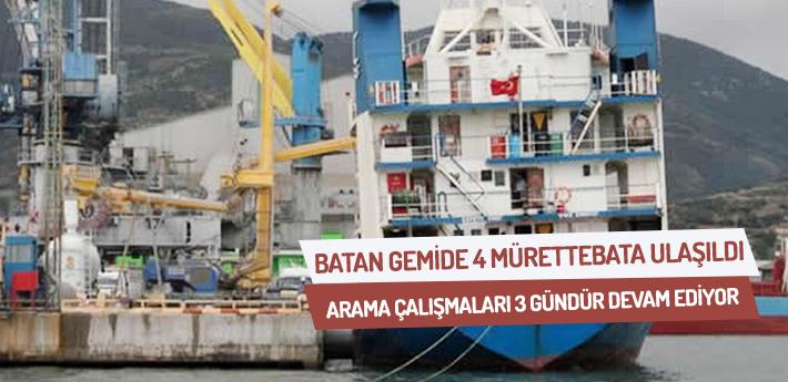 Batan gemide 4 mürettebata ulaşıldı.