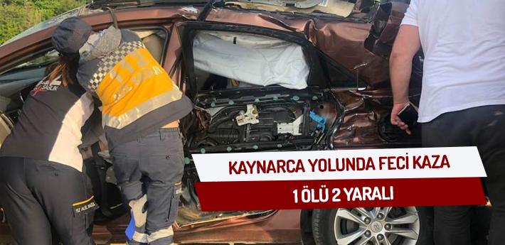 Kaynarca yolunda feci kaza: 1 ölü, 2 yaralı