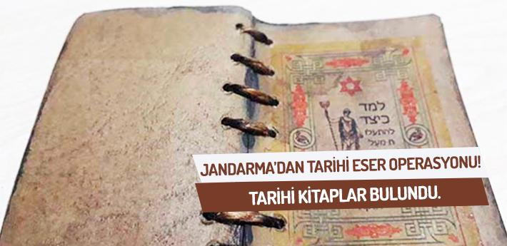 Jandarma'dan tarihi eser operasyonu! Tarihi kitaplar bulundu