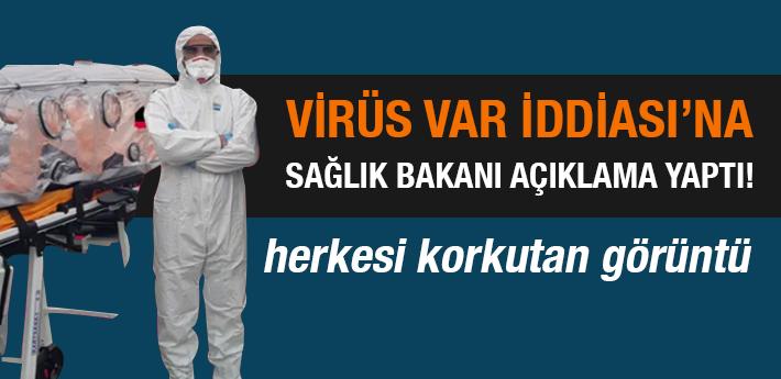 Koronavirüs İddiasına Sağlık Bakanı açıklama yaptı