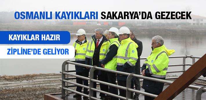 Osmanlı kayıkları Sakarya'da gezecek!