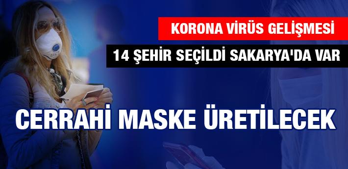 Sakarya'da Cerrahi Maske Üretilecek