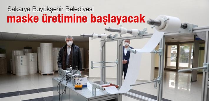 Sakarya Büyükşehir Belediyesi maske üretimine başlıyor