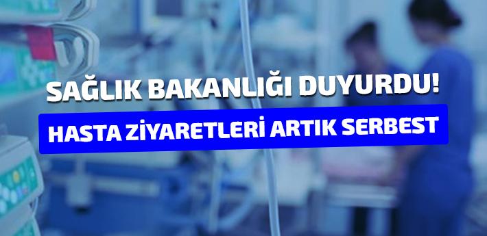 Sağlık Bakanlığı Duyurdu! Hastanelerde hasta ziyareti serbest
