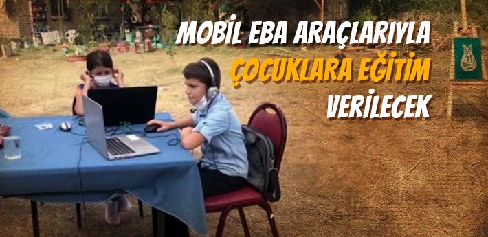 Sakarya'da Mobil EBA araçlarıyla çocuklara eğitim verilecek