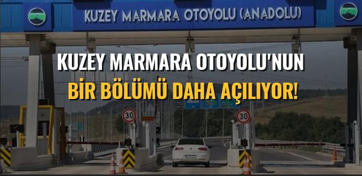 Kuzey Marmara Otoyolu'nun bir bölümü daha açılıyor