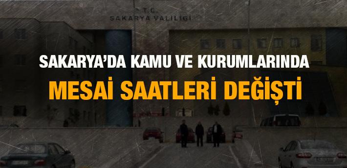 Sakarya'da kamu kurumlarında mesai saatleri değişti