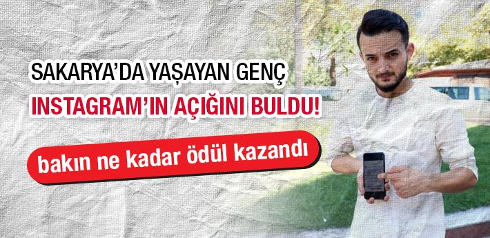 Sakarya'da yaşayan Türkmen genç, Instagram'ın açığını buldu!