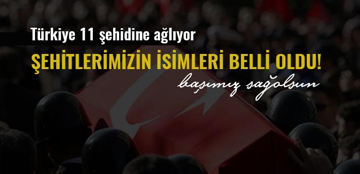 Bitlis şehitlerinin isimleri ve memleketleri açıklandı!