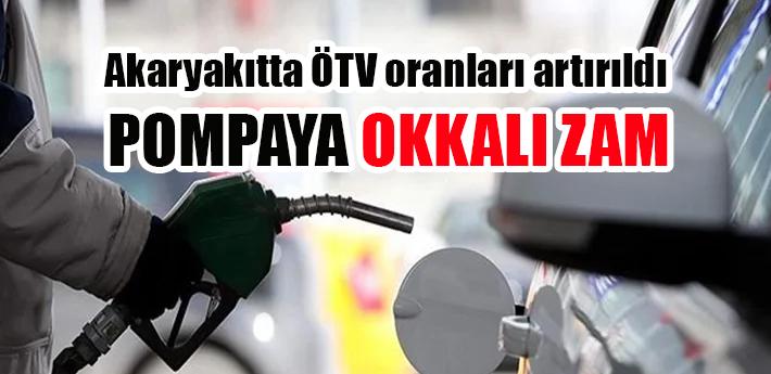 Akaryakıtta ÖTV oranları artırıldı! Pompaya okkalı zam geldi