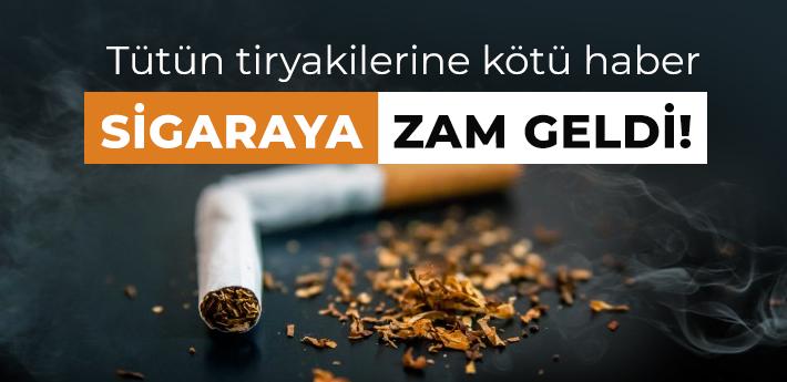 Sigaraya zam geldi! İşte yeni fiyatlar