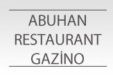 Abuhan Restaurant Gazino