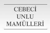 Cebeci Unlu Mamülleri