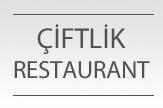 Çiftlik Restaurant - Ömer Albaş