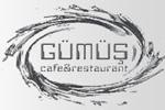 Gümüş Cafe Restaurant
