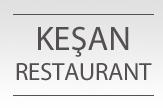 Keşan Restaurant