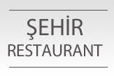 Şehir Restaurant
