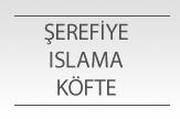 Şerefiye Islama Köfte