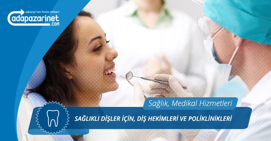 Sakarya Diş Hekimleri ve Poliklinikleri