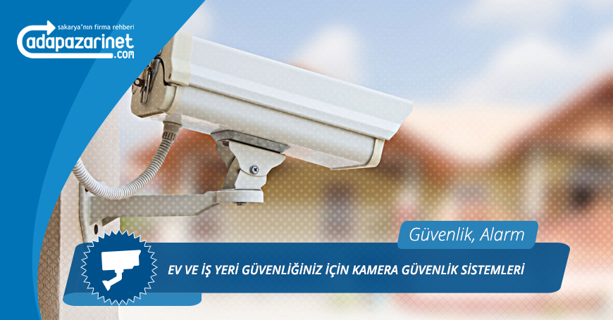 Sakarya Kamera Güvenlik Sistemleri, Alarm Sistemleri