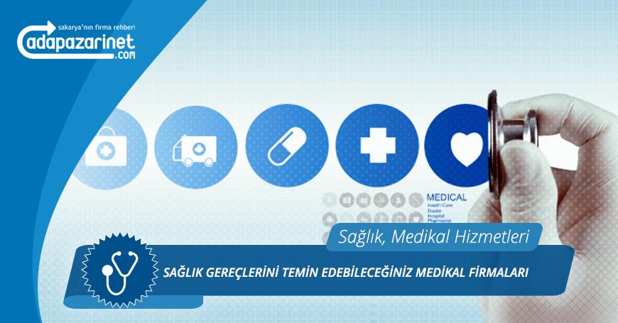 Hendek Medikal Firmaları