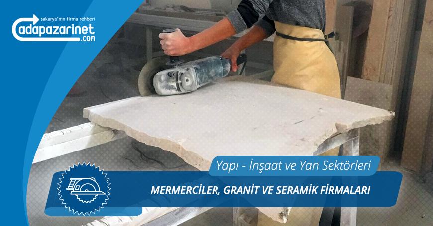 Sakarya Mermerciler, Granit ve Seramik Firmaları