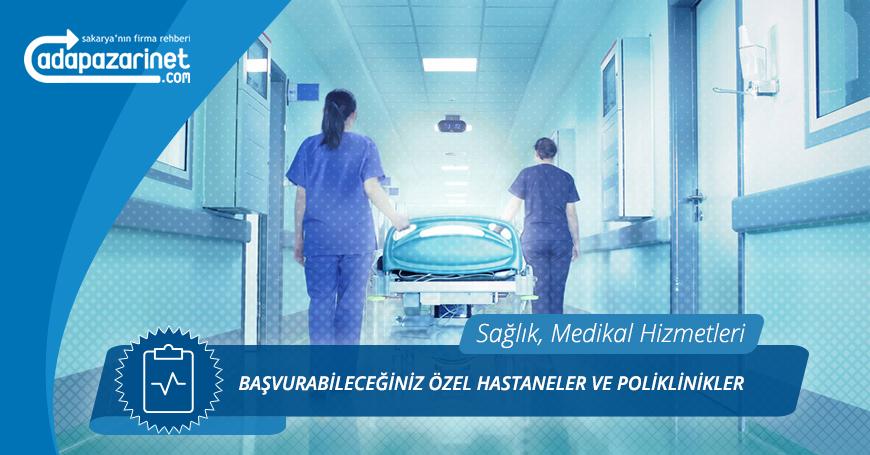Sakarya Özel Hastaneler ve Poliklinikler
