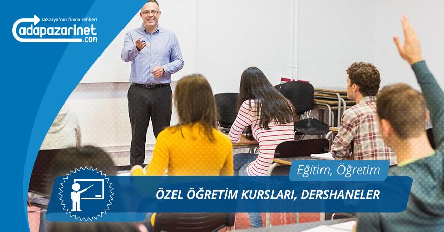 Sakarya Özel Öğretim Kursları, Dershaneler