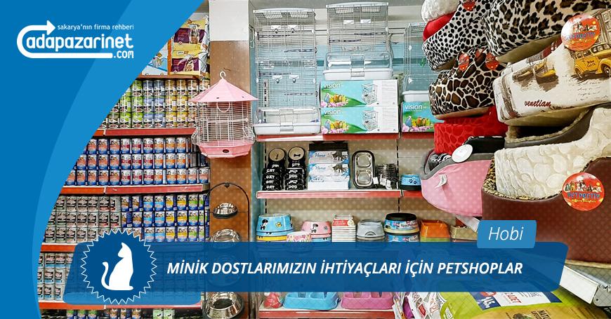 Sakarya Petshoplar, Evcil Hayvan Dükkanları